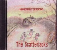 Scatterjacks - The - Honkabilly Sessions